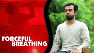 Forceful Breathing Exercise by Dr.Sneh Desai | Dynamic Breathing