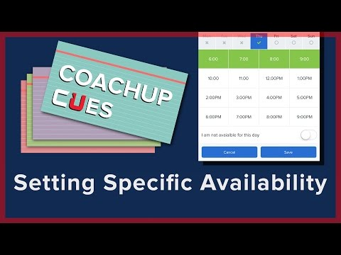 Setting Specific Availability | CoachUp Cues