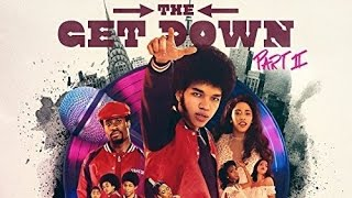 The Get Down 2 Soundtrack Tracklist | OST Tracklist 🍎