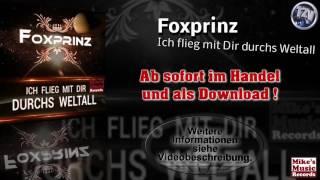 Foxprinz - Ich flieg mit Dir durchs Weltall (Original Version)