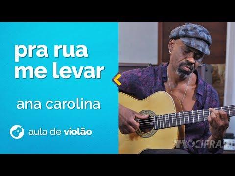 Candô - Pra Rua Me Levar - Ana Carolina