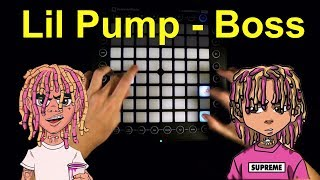 Lil Pump - Boss But I played it on Launchpad (Instrumental)