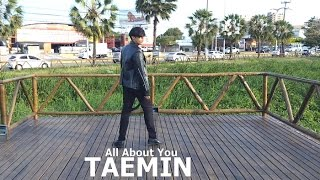 TAEMIN (태민) All About You Cover - by Thigs