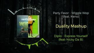 Diplo - Express Yourself (ft. Nicky Da B) VS Party Favor - Wiggle Wop (ft. Keno) ~ [Duality Mashup]