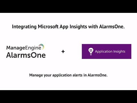 ManageEngine AlarmsOne and Microsoft AppInsights Integration : IT alert management made easy