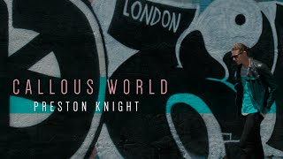 Preston Knight - Callous World [Demo]