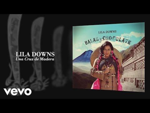 lila-downs-una-cruz-de-madera-audio-liladownsvevo