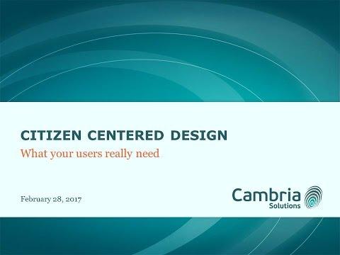 GTI2017 SEP:  Citizen Centered Design - Cambria Solutions