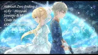[Aria] Aldnoah.Zero Ending/ED 2- aLIEz English cover