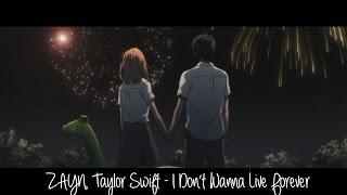 I Don't Wanna Live Forever - Nightcore (ZAYN, Taylor Swift) Amv/Lyrics