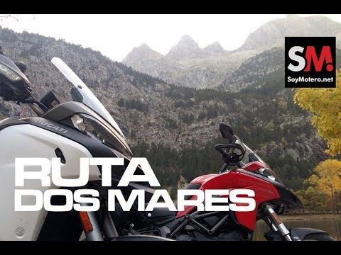 Ruta Dos Mares 2017 SoyMotero.net: Pirineos en moto [FULLHD]