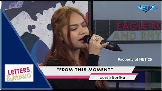 EURIKA - FROM THIS MOMENT (NET25 LETTERS AND MUSIC)
