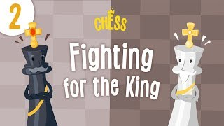 Chess: Fighting for the King