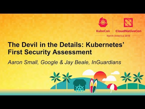 The Devil in the Details: Kubernetes' First Security Assessment