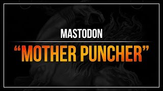 "Mastodon - ""Mother Puncher"" (2x Bass Pedal) (RB3)"