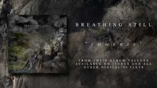 Breathing Still - Immerse