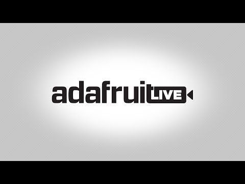 ASK AN ENGINEER - LIVE 3/14/18 @adafruit #adafruit #askanengineer