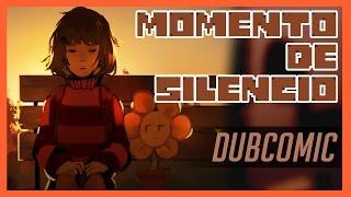 Momento de Silêncio (Undertale Dubcomic Ft. Myonois Lumin)