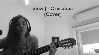 Slow J - Cristalina (Cover) | Carolina Silva