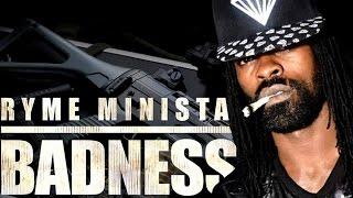 Ryme Minista - Badness (Raw) [Rifle Badness Riddim] September 2014