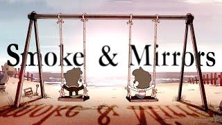 Gravity Falls - Smoke & Mirrors