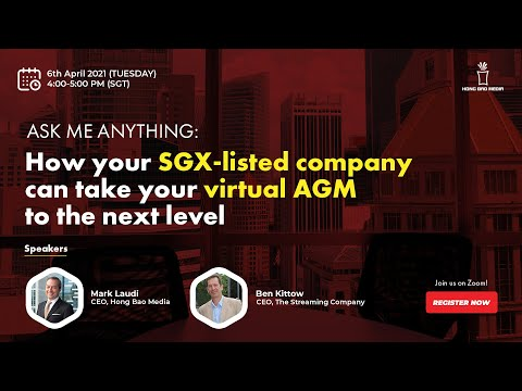 AMA: How your SGX-listed company can take your virtual AGM to the next level