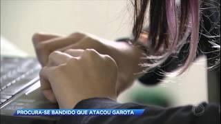 Polícia procura bandido foragido que atacou menina de 13 anos no interior de São Paulo