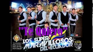 TE QUIEEERO  LOS $UPER M@RAVILLOSO$    Y TU W!LYY