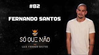 Mega Hits - Só Que Não   #82 (Fernando Santos)
