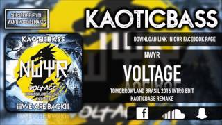 NWYR - Voltage (Intro Edit)