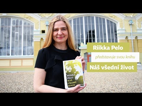 Riikka Pelo představuje svou knihu Náš všední život