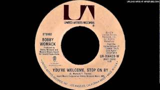 BOBBY WOMACK - You're Welcome, Stop on By