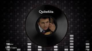 Quiteñita - Música Ecuatoriana y algo mas