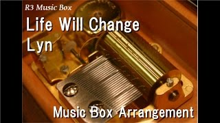 "Life Will Change/Lyn [Music Box] (Atlus ""Persona 5"" Insert Song)"