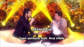 Trem bala - Ana vilela feat. Luan santana - Ao vivo no caldeirão do hulk