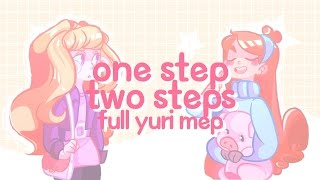 one step two steps || yuri mep