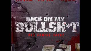 "Papoose Feat. Fat Joe & Jaquae ""Back On My Bullshit"""