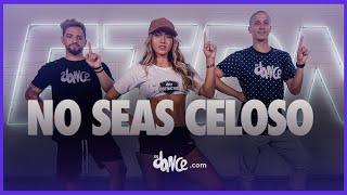 No Seas Celoso - Kim Loaiza | FitDance Life (Coreografía Oficial)
