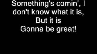 Something's Coming - West Side Story + lyrics