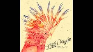 Little Dragon 'Little Man (Radio Edit)'