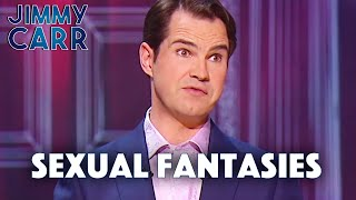Ultimate Sexual Fantasies | Jimmy Carr: In Concert