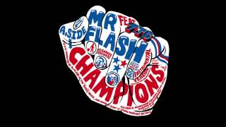 Mr Flash - Champions (feat. TTC)