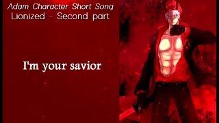 Lionized by Jeff Williams - Adam Character Short (Official Lyrics !)
