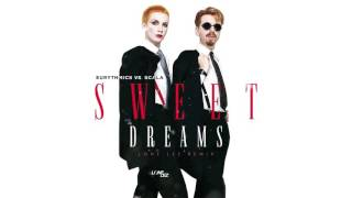 Eurythmics vs. Scala & Kolacny Brothers - Sweet Dreams |  REMIX 2017
