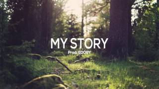 My Story - Emotional Inspiring Piano Strings Rap Beat 2017 (New)