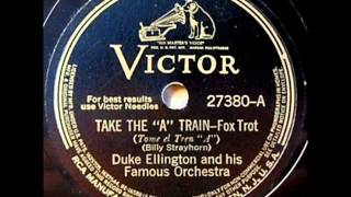 Take The A Train by Duke Ellington & His Famous Orchestra on 1941 Victor 78.