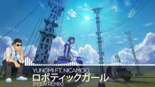 Yunomi ft. nicamoq - ロボティックガール  (FEEN Remix)