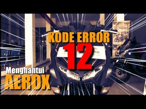 Kode Error 12 Aerox - Yamaha Aerox 2019 Cara Mengatasinya