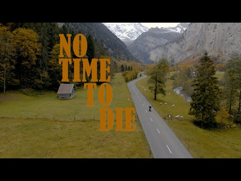 No Time To Die - Part 1