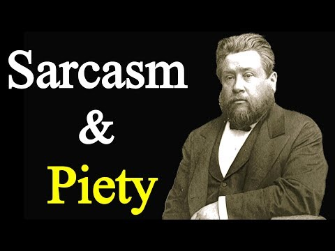 The Jeer of Sarcasm and the Retort of Piety - Charles Spurgeon Sermon